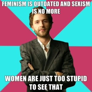 Feminism is outdated and sexism is no more